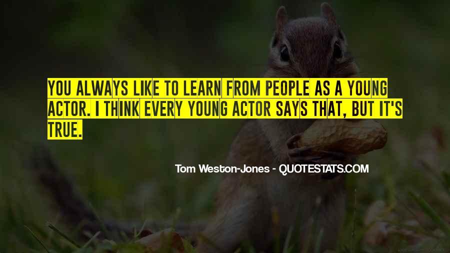 Tom Weston-Jones Quotes #1826751