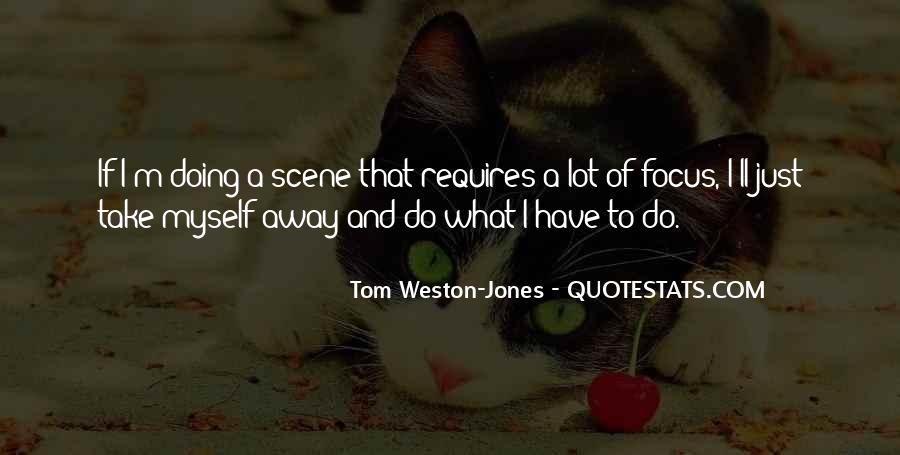 Tom Weston-Jones Quotes #1828360