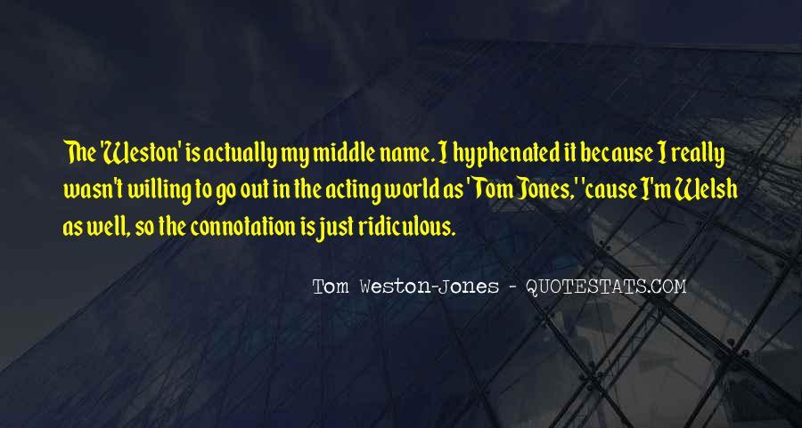 Tom Weston-Jones Quotes #300739