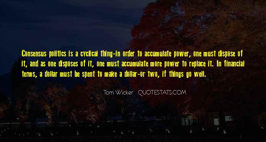 Tom Wicker Quotes #961497