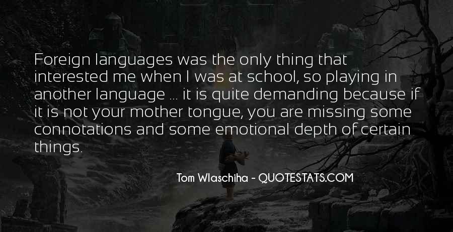 Tom Wlaschiha Quotes #1549778