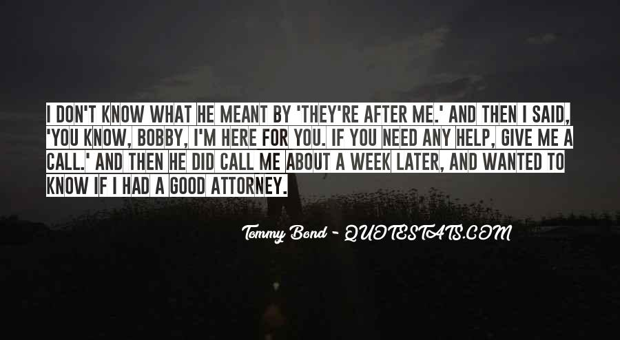 Tommy Bond Quotes #1591766