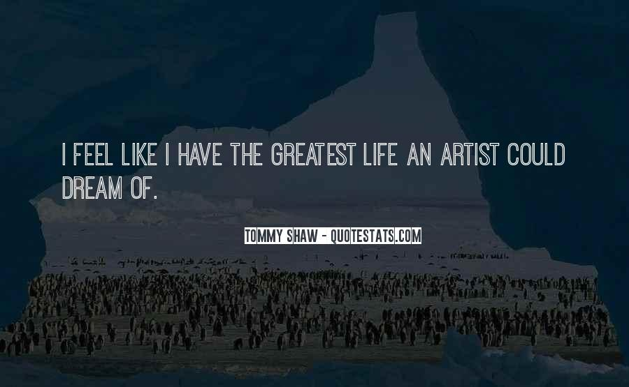 Tommy Shaw Quotes #1678846