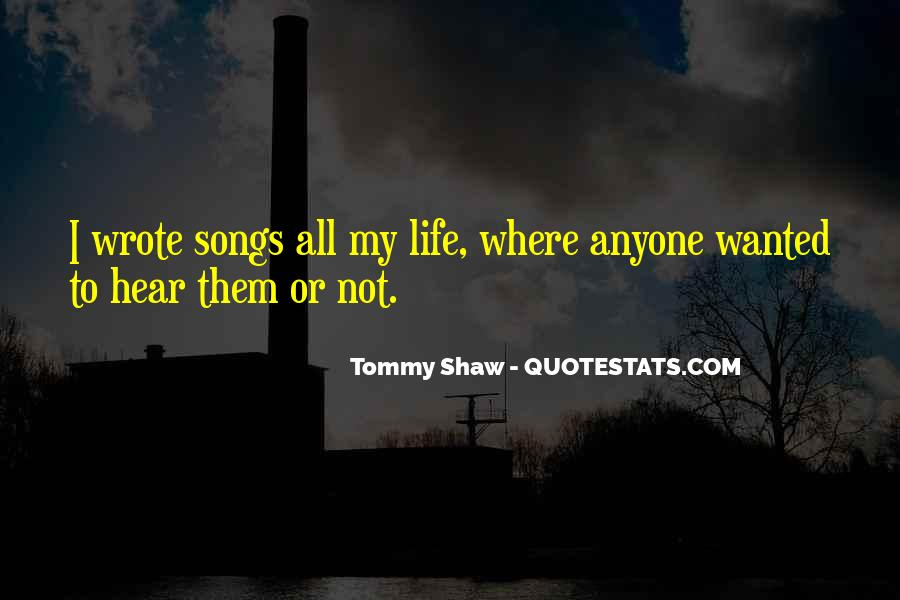 Tommy Shaw Quotes #599323