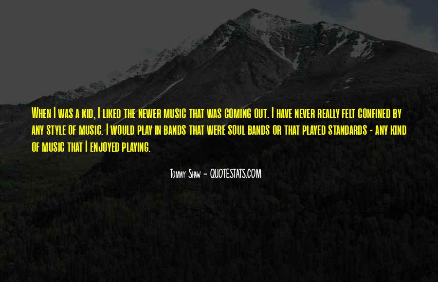 Tommy Shaw Quotes #912629