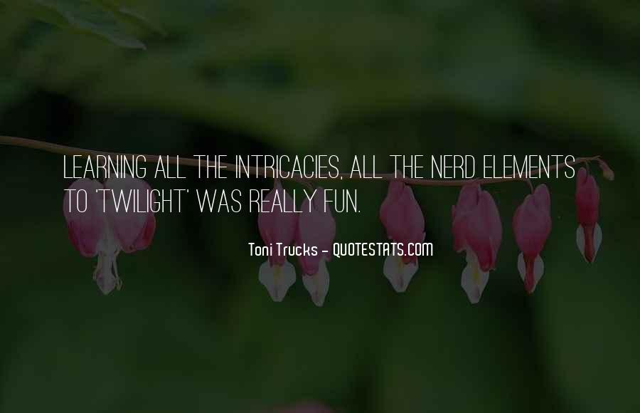 Toni Trucks Quotes #1239094