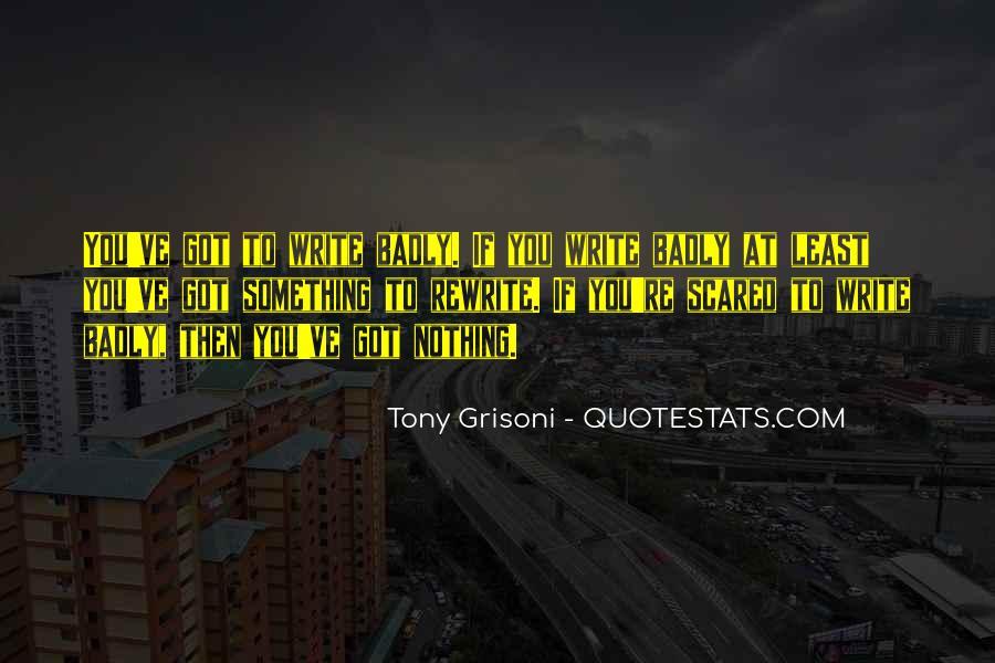 Tony Grisoni Quotes #865640