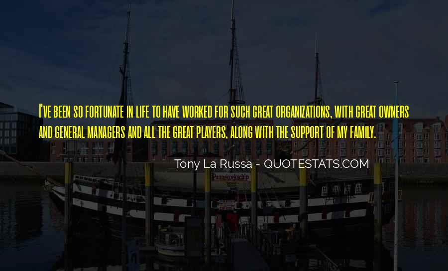 Tony La Russa Quotes #1377963