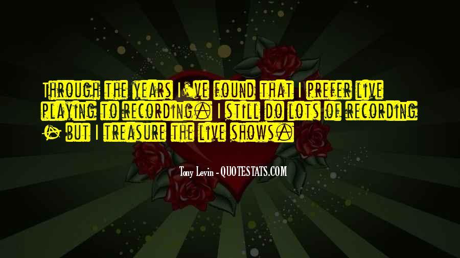 Tony Levin Quotes #1527307