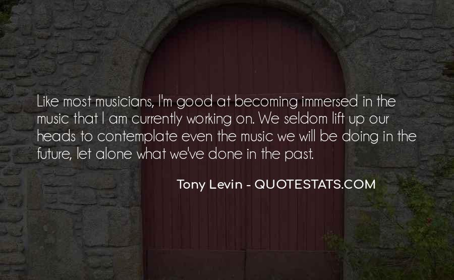 Tony Levin Quotes #439302