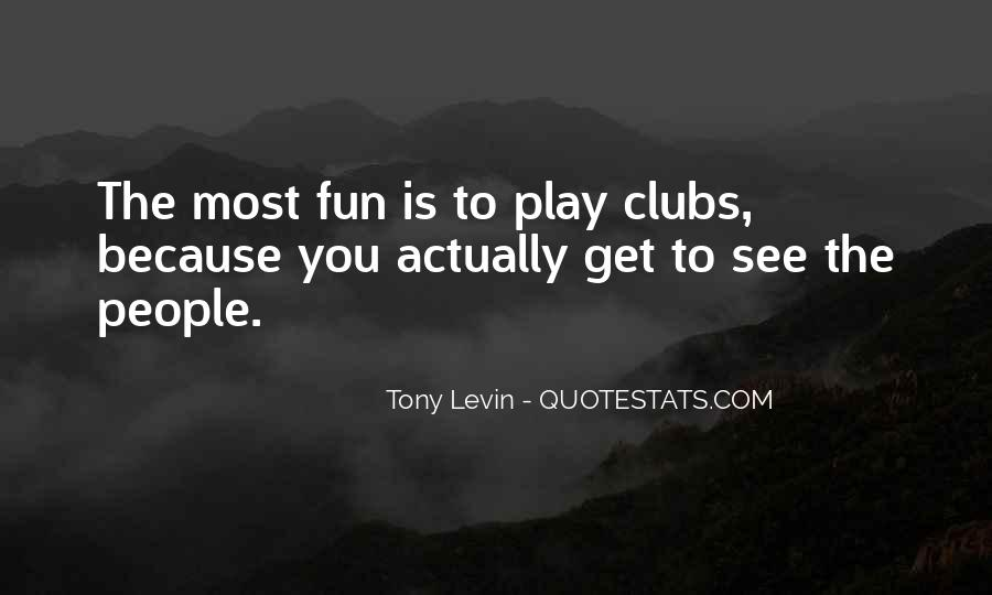 Tony Levin Quotes #966492
