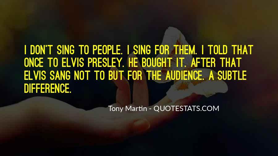 Tony Martin Quotes #948772