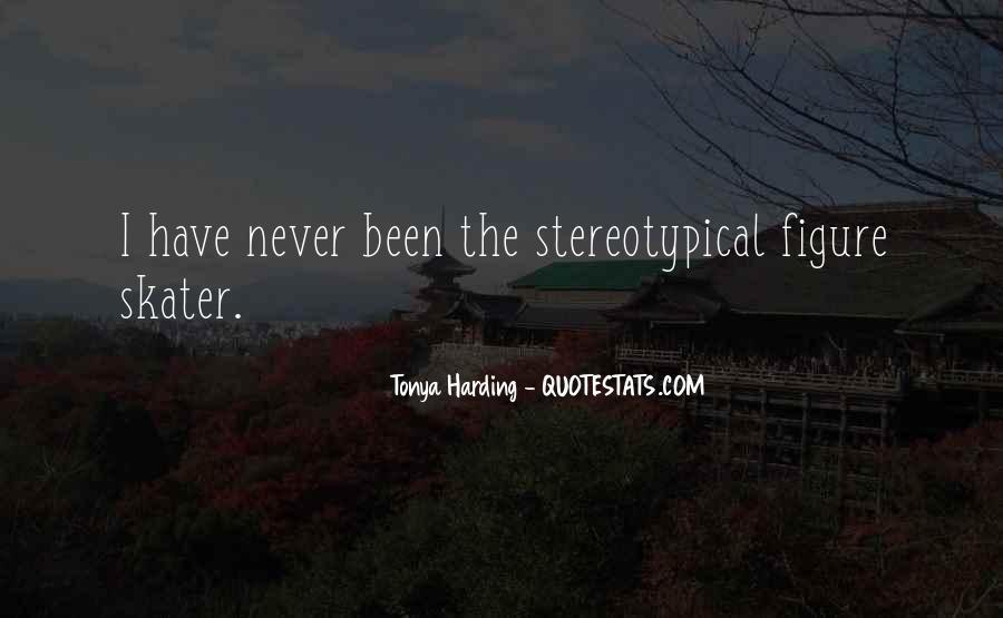 Tonya Harding Quotes #317928