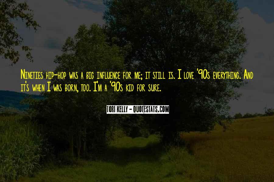 Tori Kelly Quotes #1207398