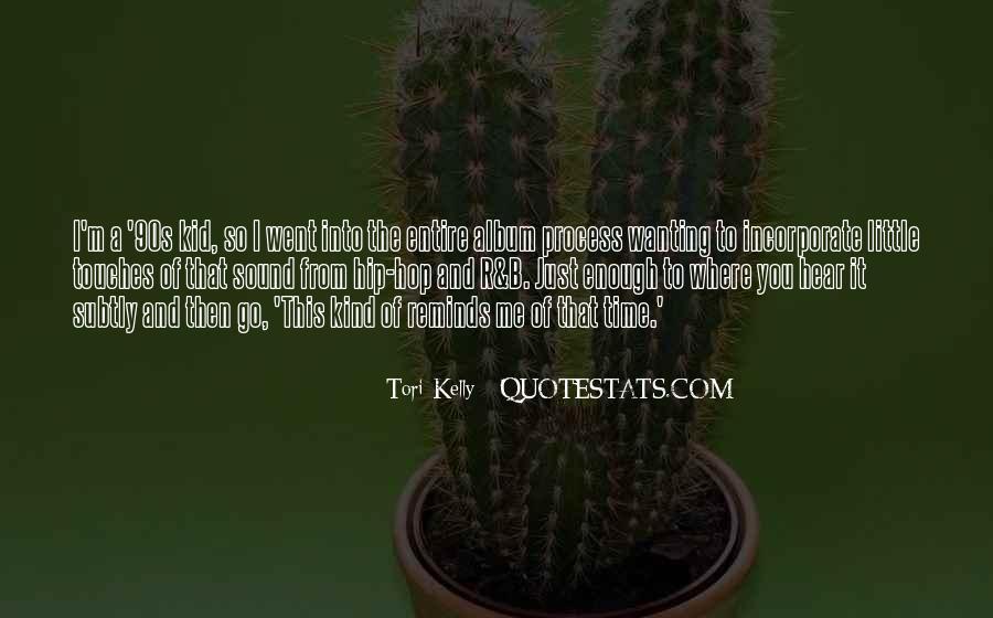 Tori Kelly Quotes #850419