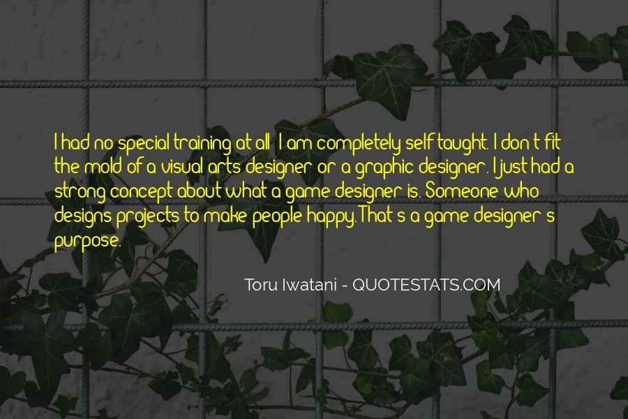 Toru Iwatani Quotes #21291