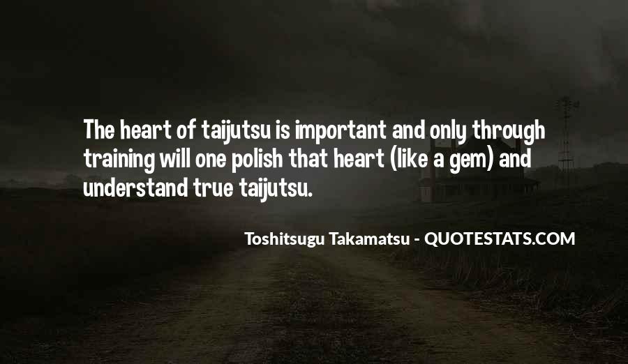 Toshitsugu Takamatsu Quotes #171416