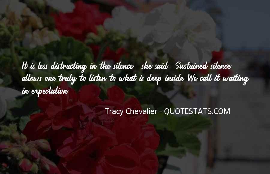 Tracy Chevalier Quotes #1125793