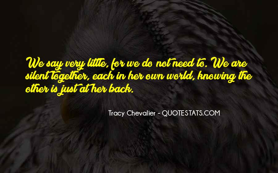 Tracy Chevalier Quotes #1624594