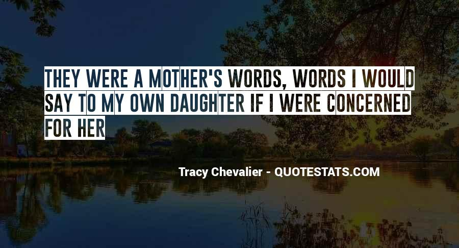 Tracy Chevalier Quotes #1662613