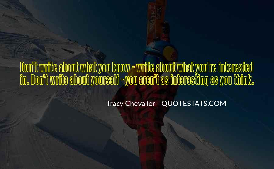 Tracy Chevalier Quotes #1692796