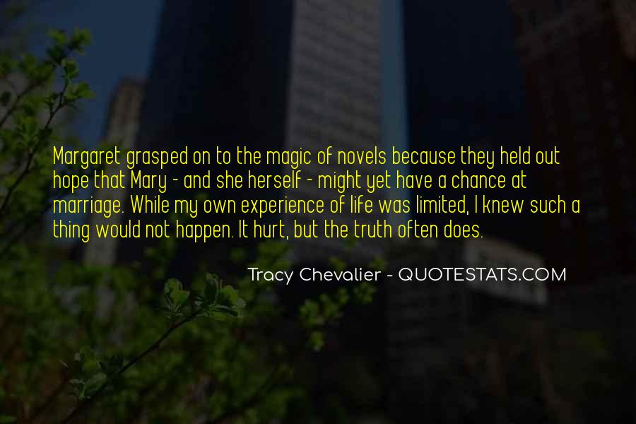 Tracy Chevalier Quotes #1848370