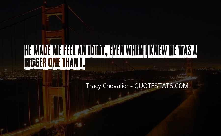 Tracy Chevalier Quotes #207173