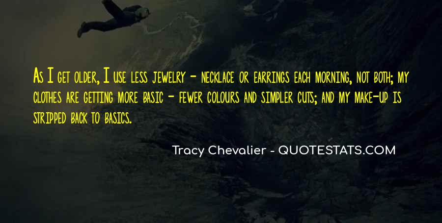 Tracy Chevalier Quotes #489788