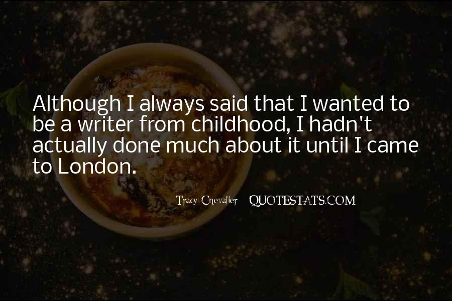 Tracy Chevalier Quotes #72667