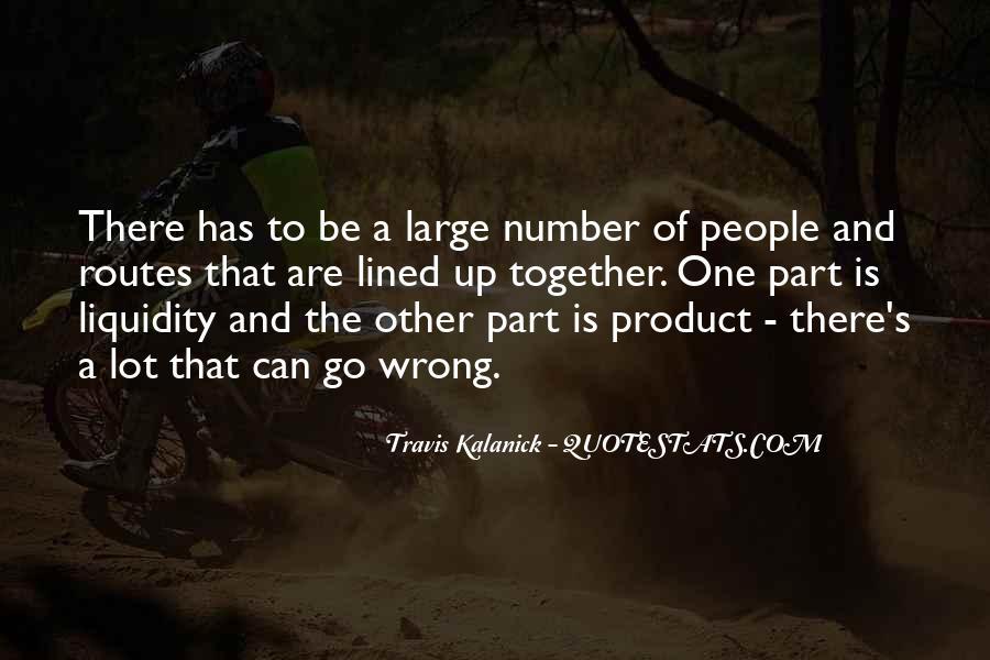 Travis Kalanick Quotes #1085170