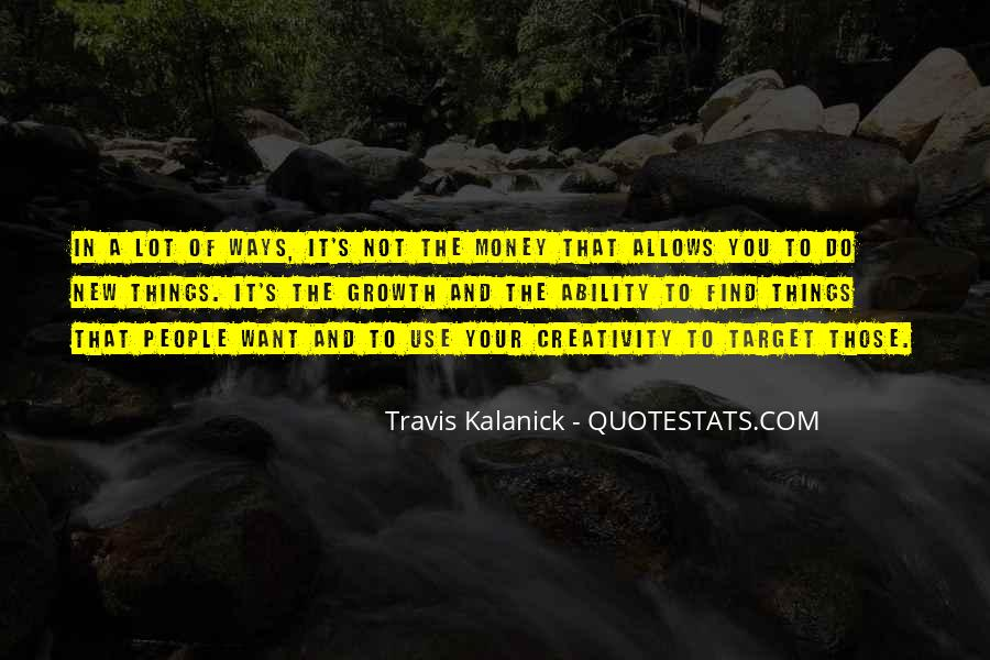 Travis Kalanick Quotes #166963