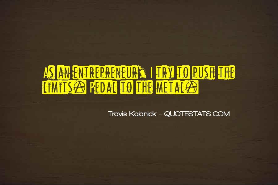 Travis Kalanick Quotes #642909