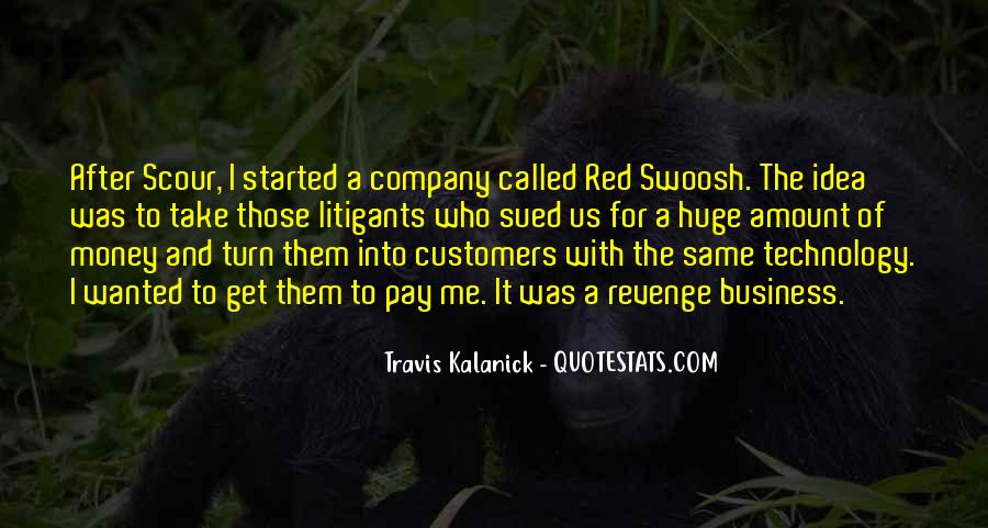 Travis Kalanick Quotes #903859