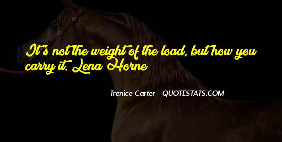 Trenice Carter Quotes #1686182