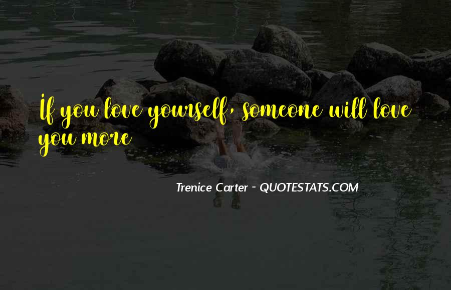Trenice Carter Quotes #656752