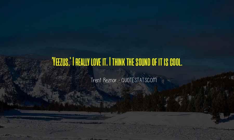 Trent Reznor Quotes #1253644