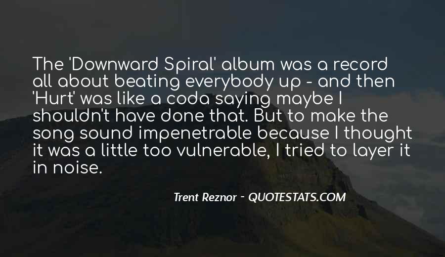 Trent Reznor Quotes #1542175