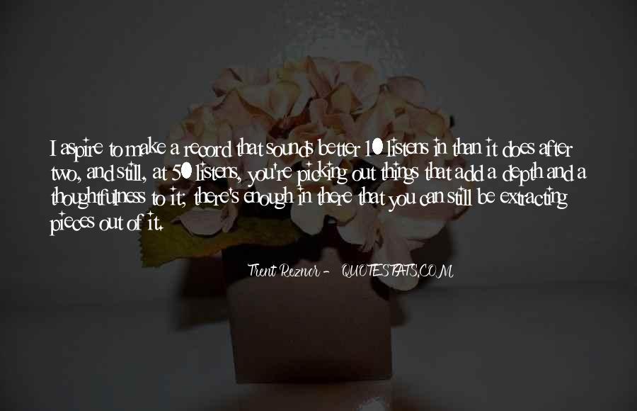 Trent Reznor Quotes #1745563