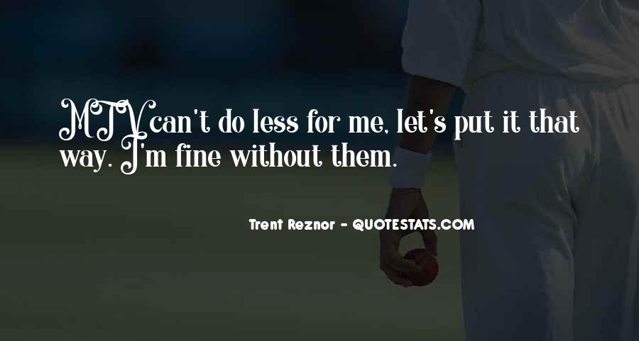 Trent Reznor Quotes #930259