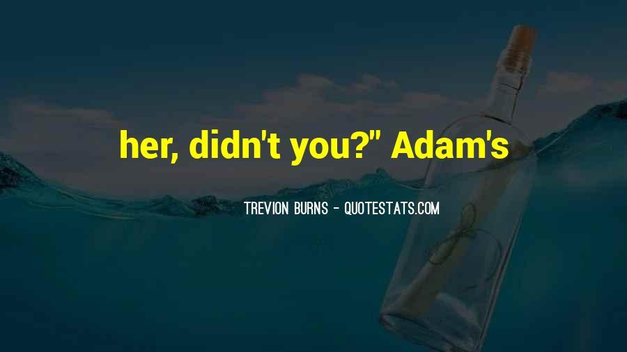 Trevion Burns Quotes #1655238