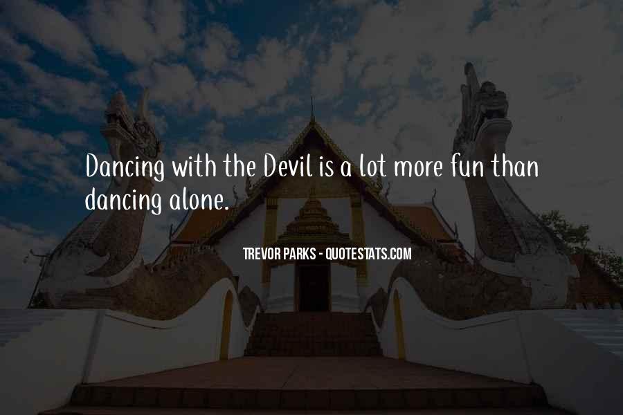 Trevor Parks Quotes #632742