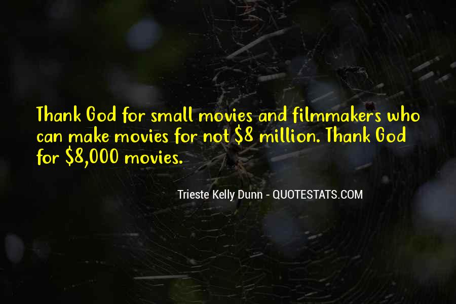 Trieste Kelly Dunn Quotes #1669553