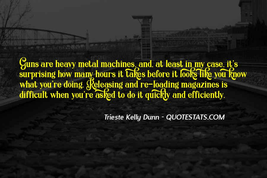 Trieste Kelly Dunn Quotes #218345