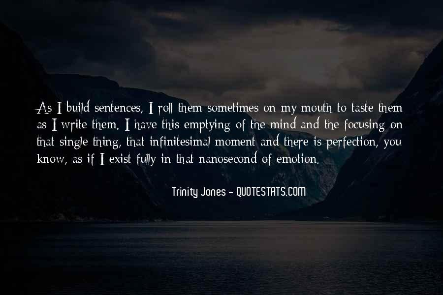 Trinity Jones Quotes #357806