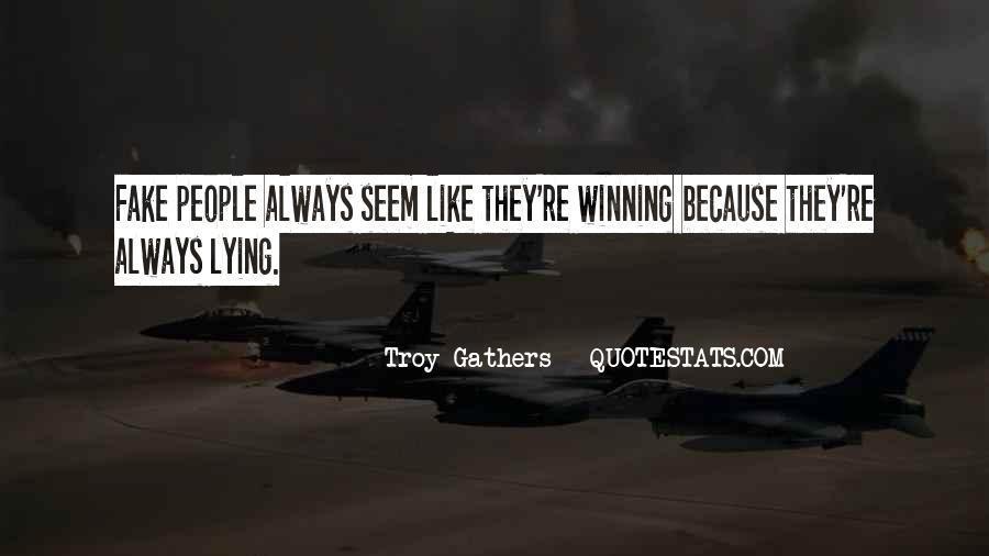 Troy Gathers Quotes #920751