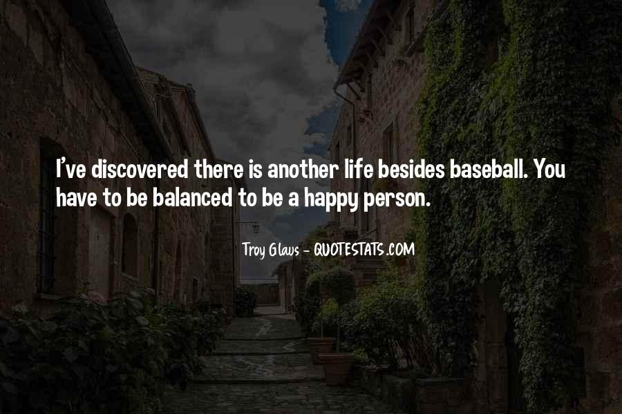 Troy Glaus Quotes #222081