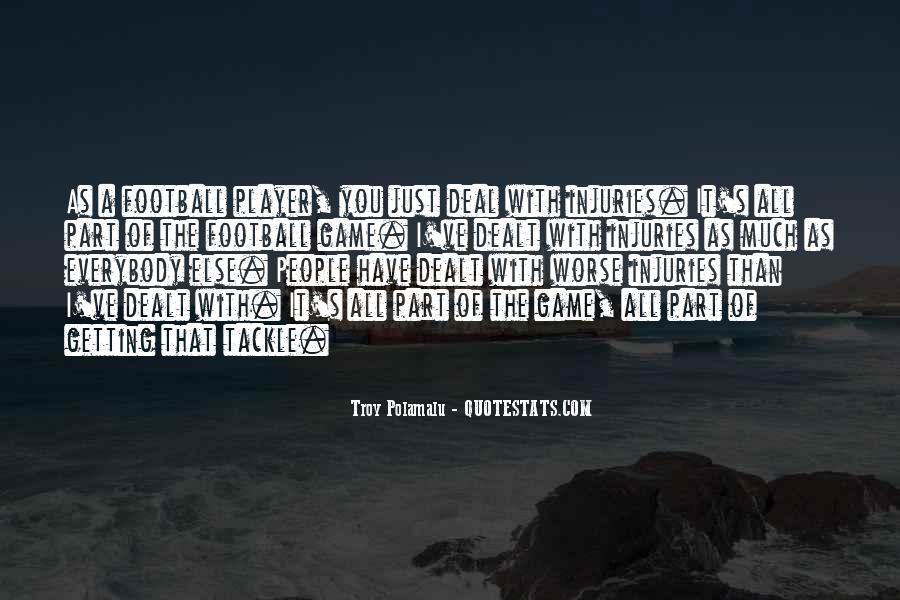 Troy Polamalu Quotes #108233
