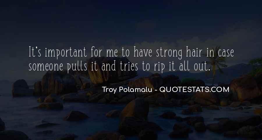 Troy Polamalu Quotes #1590209