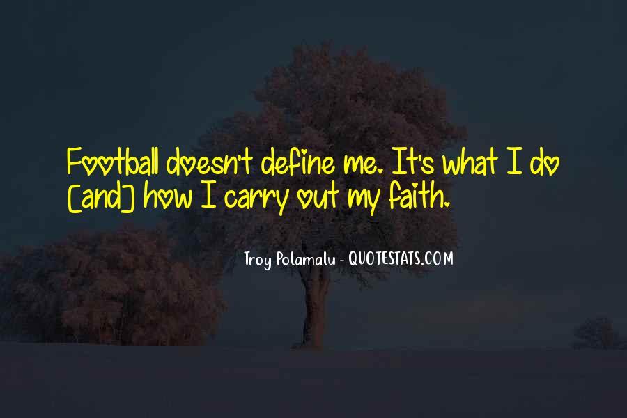 Troy Polamalu Quotes #1684232