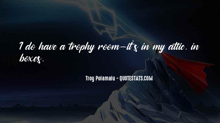 Troy Polamalu Quotes #767887